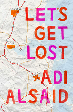 lets-get-lost-adi-alsaid